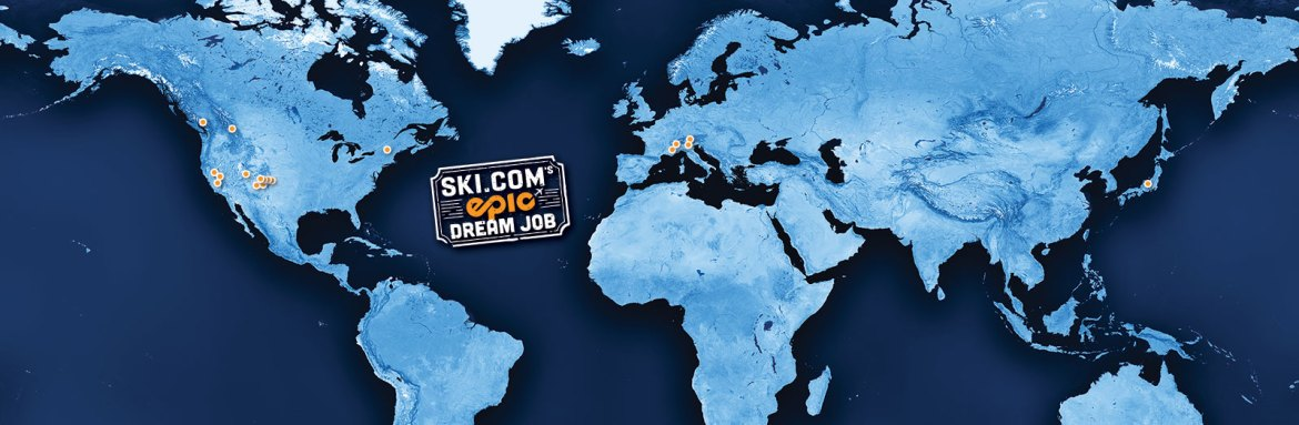 #epicdreamjob, Ski.com's Epic Dream Job, Ski.com Dream Job
