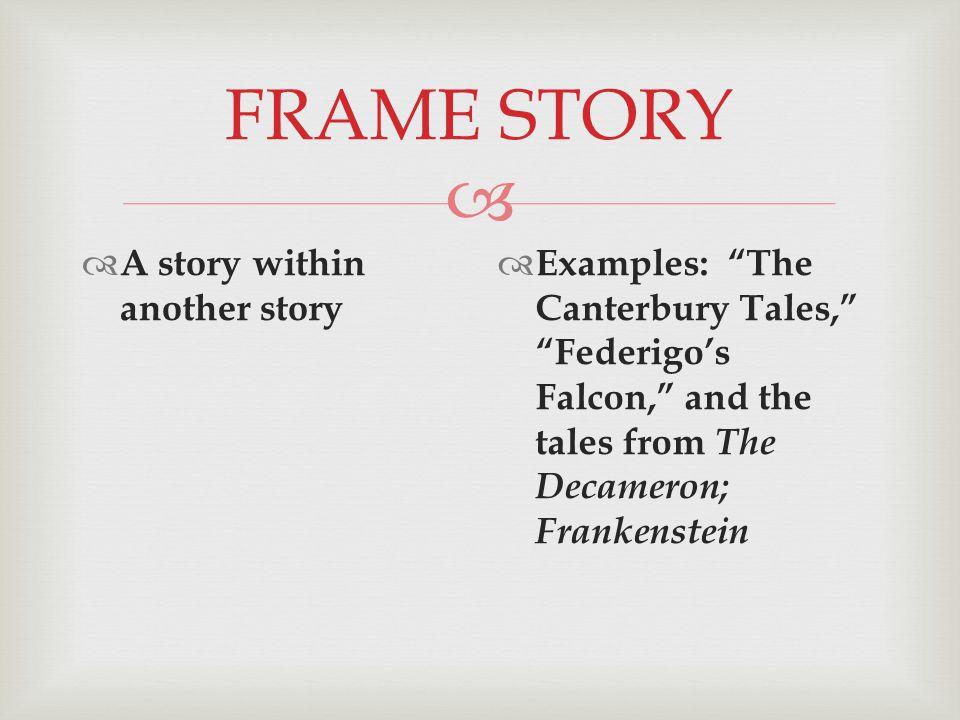 Wunderbar Frame Story Definition Ideen - Benutzerdefinierte ...