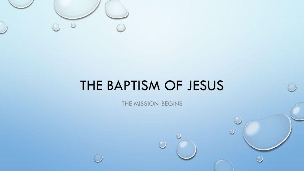 medium resolution of 1 the baptism of jesus the mission begins