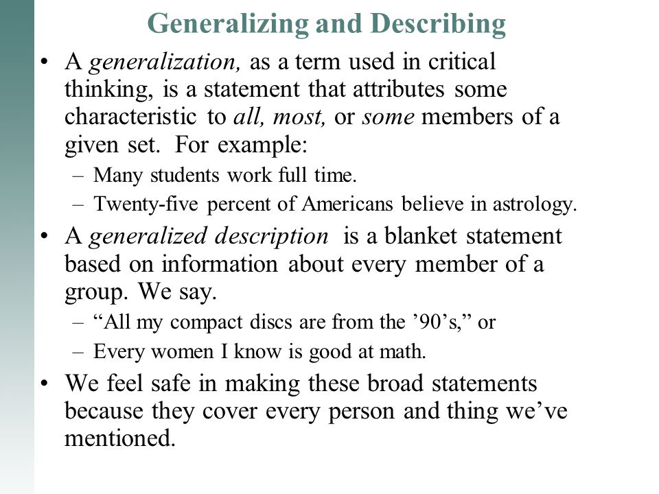 Generalizing And Describing A Generalization As A Term Used In