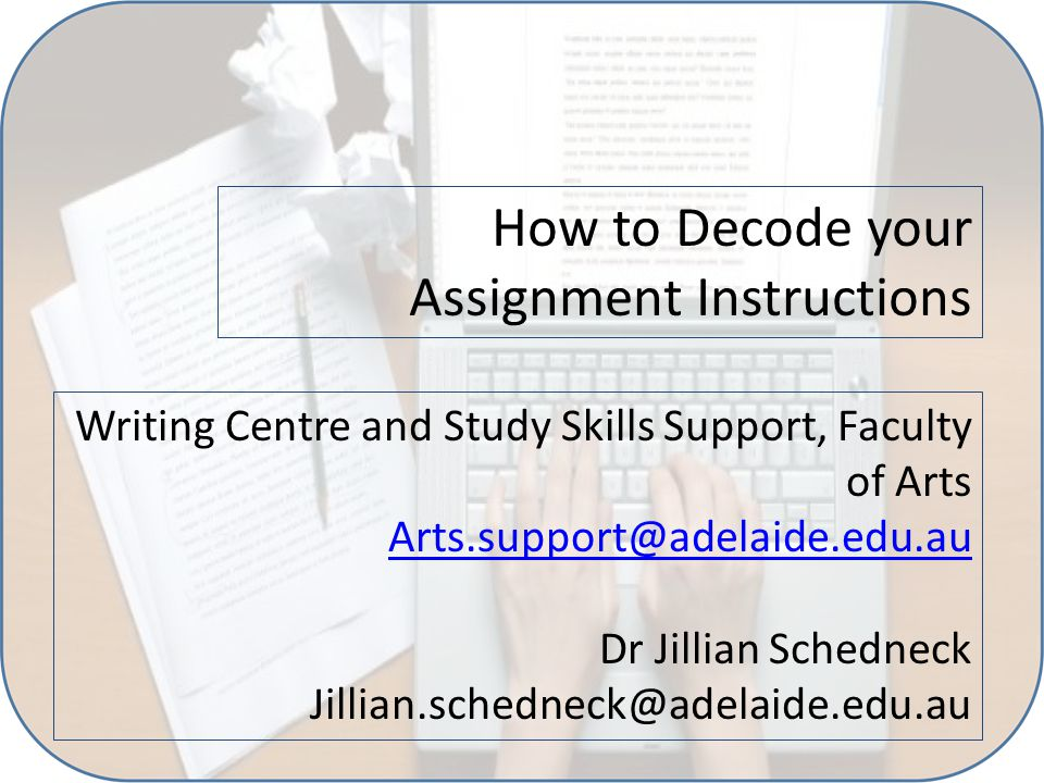 How to Decode your Assignment Instructions Writing Centre and Study ...