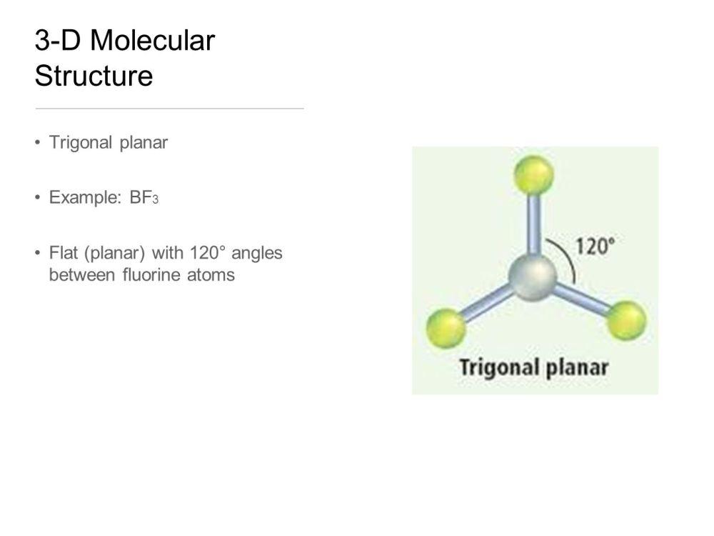 medium resolution of 4 3 d molecular structure trigonal planar example bf 3 flat planar with 120 angles between fluorine atoms