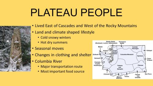small resolution of 2 lived east of cascades and west of the rocky mountains land and climate shaped lifestyle cold snowy winters hot dry summers seasonal moves changes in