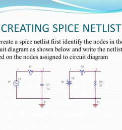 20 creating spice netlist to create a spice netlist first identify the nodes in the circuit diagram as shown below and write the netlist based on the  [ 1058 x 793 Pixel ]