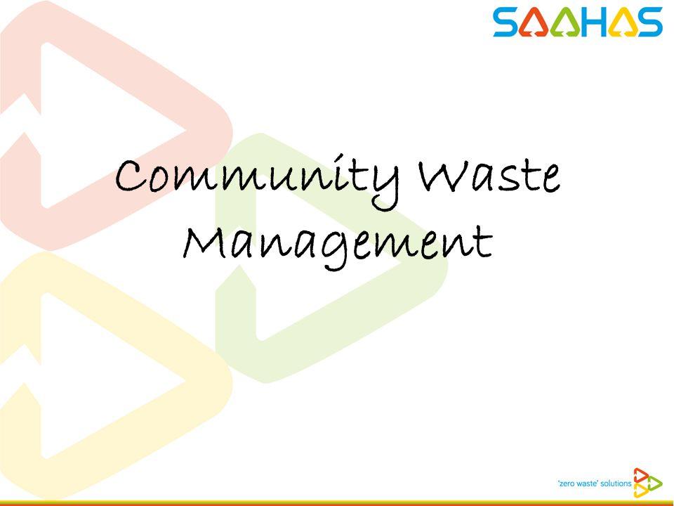 Community Waste Management. Decentralised Waste Management ...