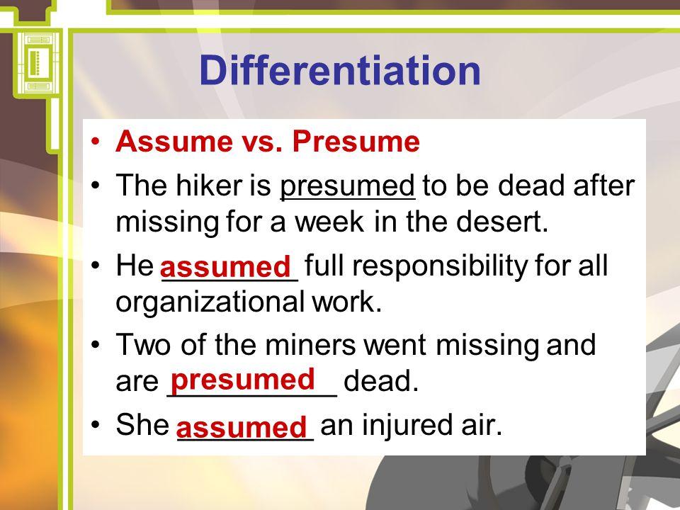 Presume Vs Assume | Plainresume.co  Presume And Assume
