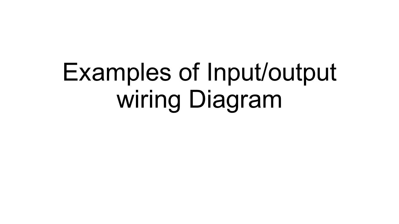 hight resolution of examples of input output wiring diagram controllogix ib32 dc input 1 examples of input output wiring