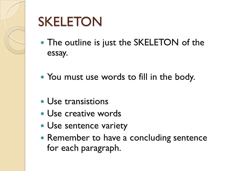 Skeletal Essay Outline