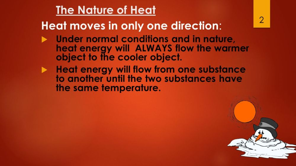 medium resolution of the nature of heat heat moves in only one direction under normal conditions and
