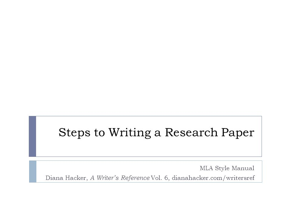Steps To Writing A Research Paper MLA Style Manual Diana Hacker A