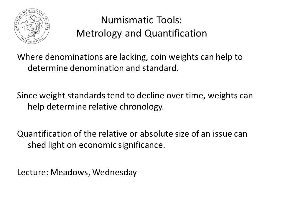 Seminar Overview ANS Graduate Seminar in Numismatics Rick Witschonke ...