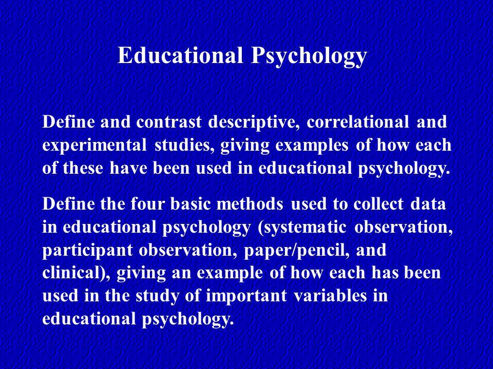 Educational Psychology Define And Contrast Descriptive