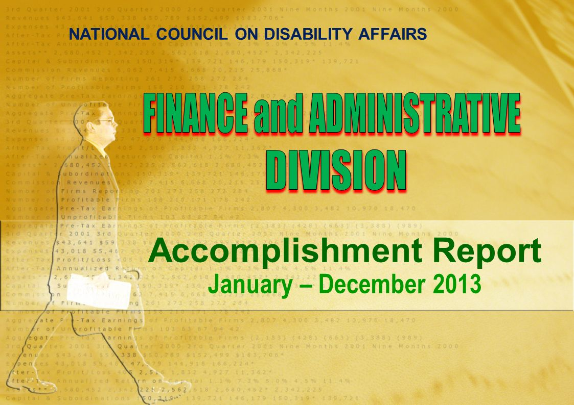 1 National Council On Disability Affairs Accomplishment Report January –  December 2013