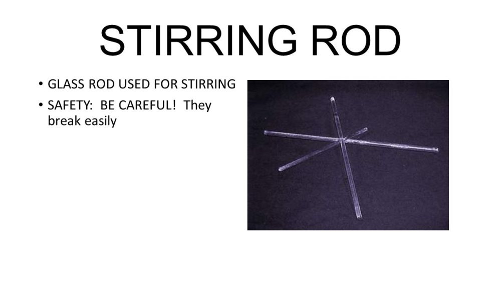 medium resolution of 9 stirring rod glass rod used for stirring safety be careful they break easily