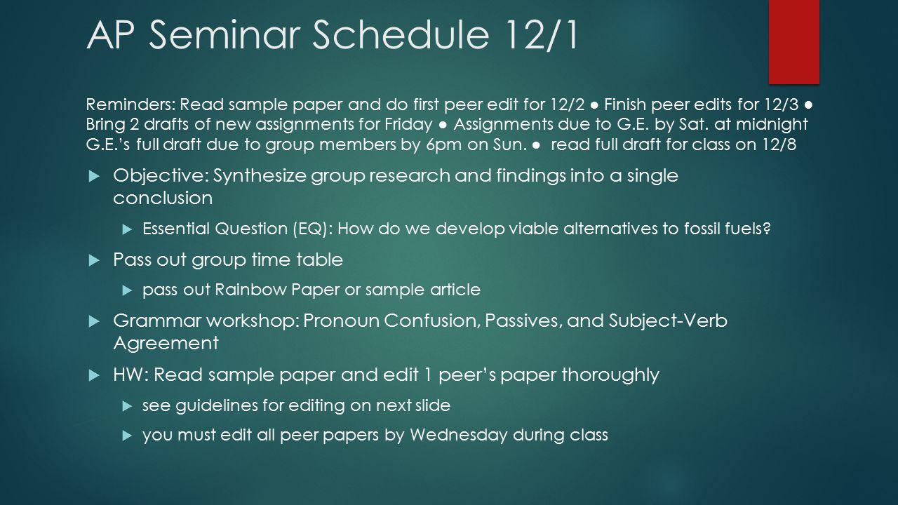 AP CAPSTONE SEMINAR WEEK 3 4 12 1 5 AP Seminar Schedule 12 1