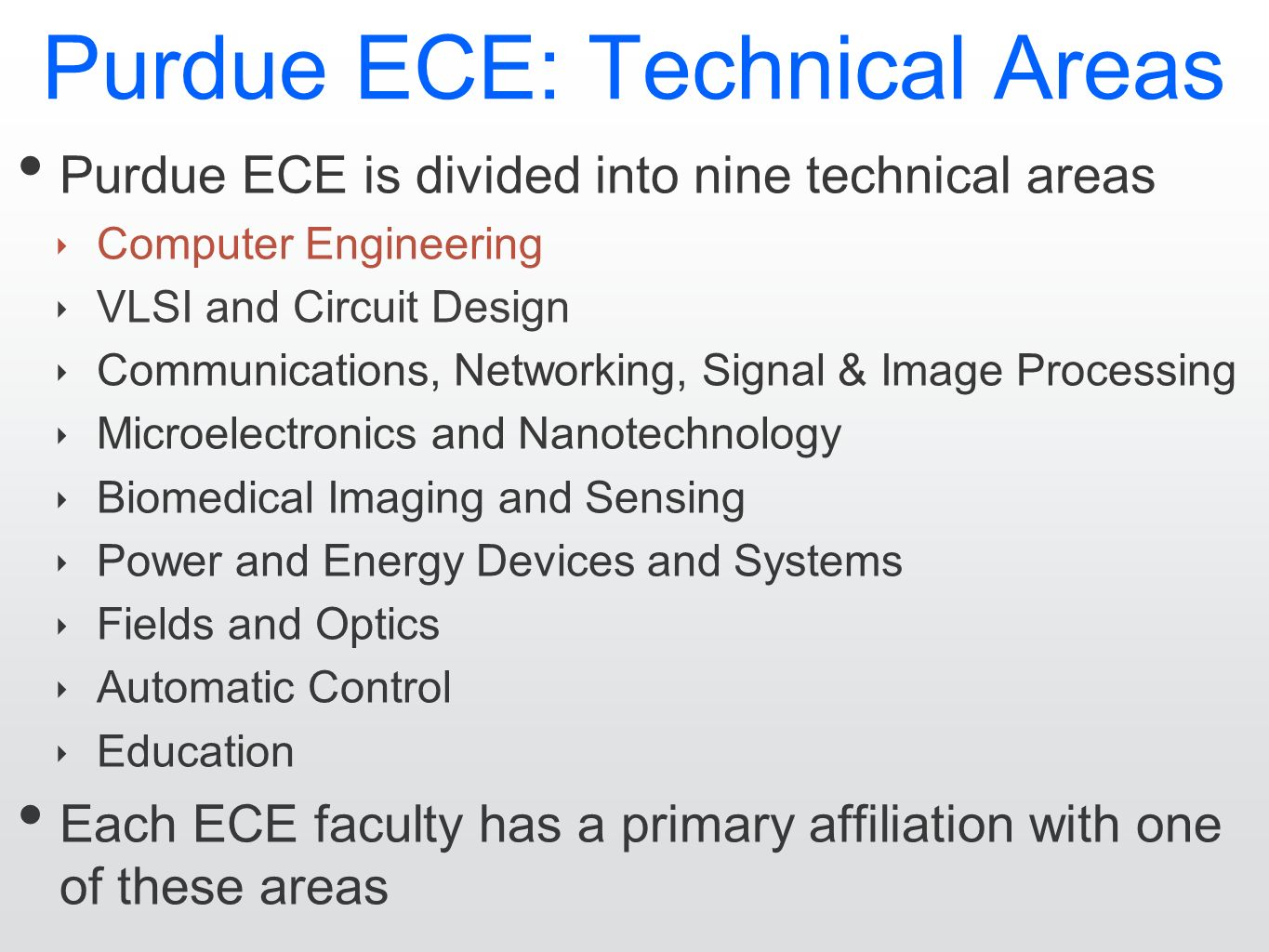 hight resolution of 2 purdue ece technical areas purdue ece is divided into nine technical areas computer engineering vlsi and circuit design communications networking
