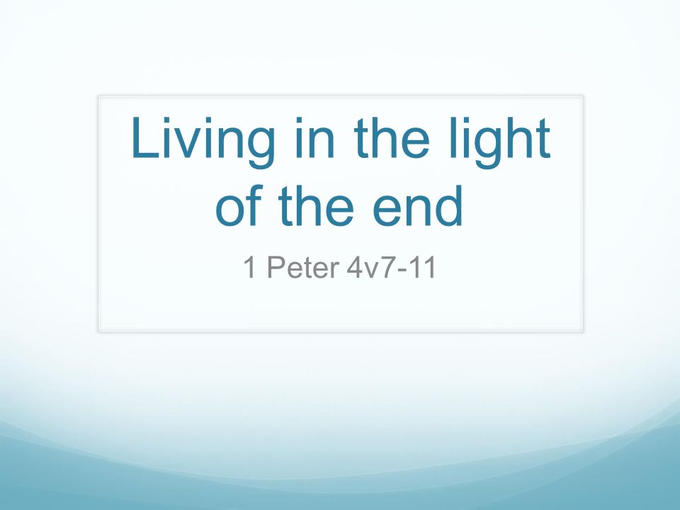 Image result for living in the light of the end