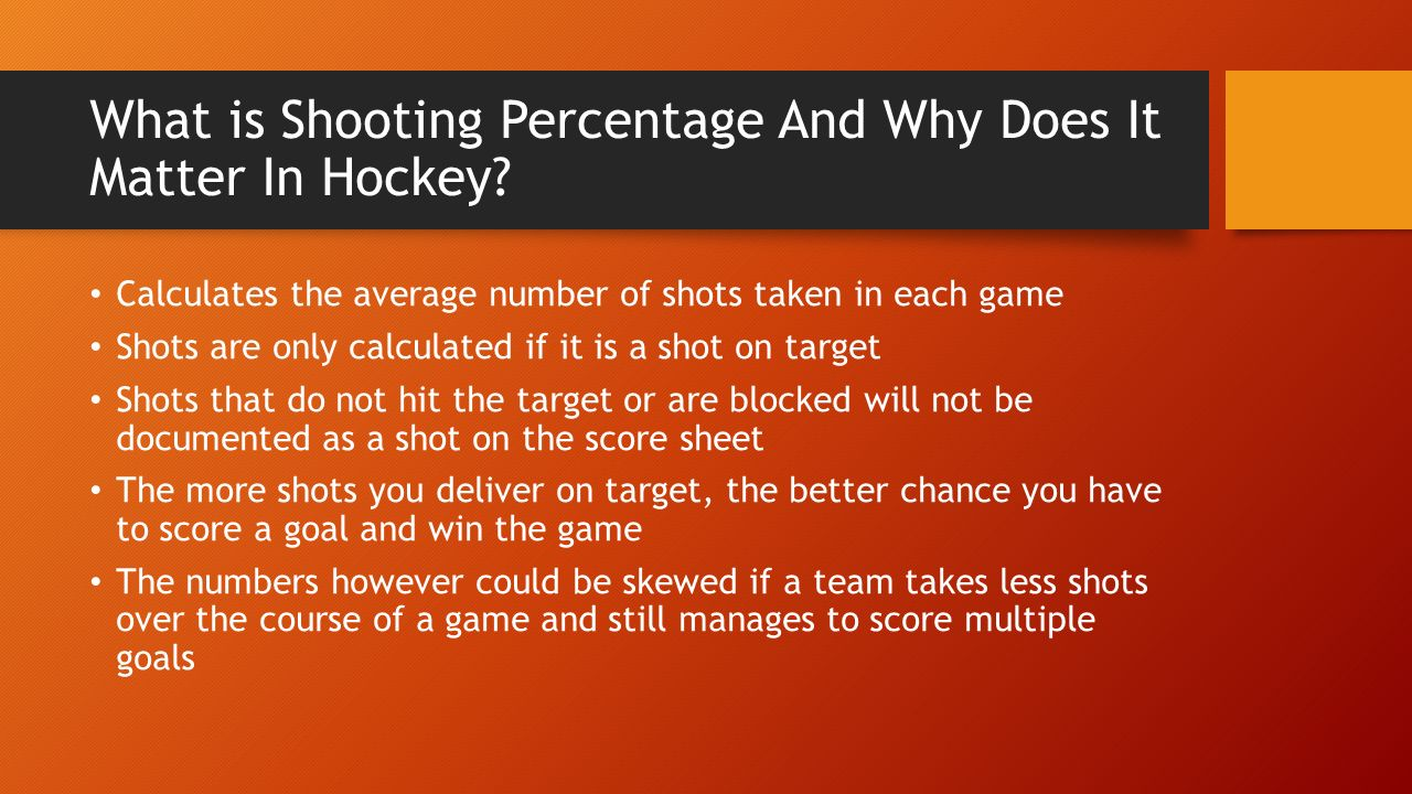 What Is Shooting Percentage And Why Does It Matter In Hockey.