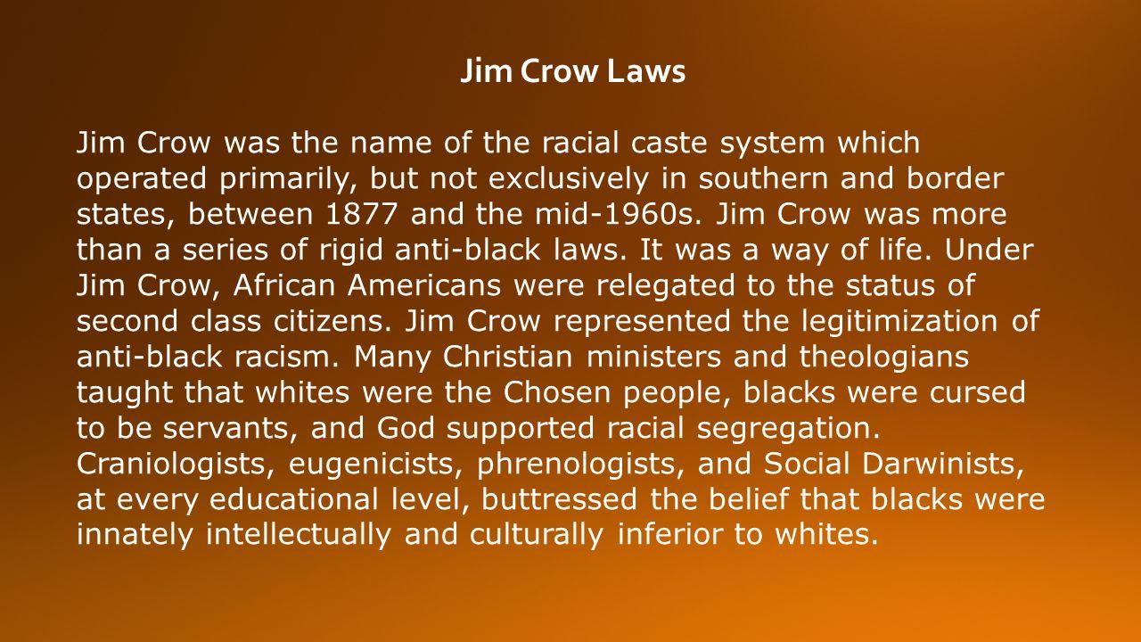 Segreg Ti Nd Jim Crow L Ws Jim Crow W S N Me Of R Ci L