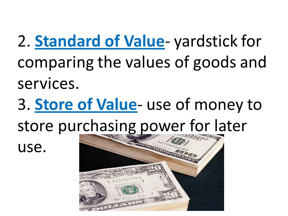 Image result for various goods used as a store of value