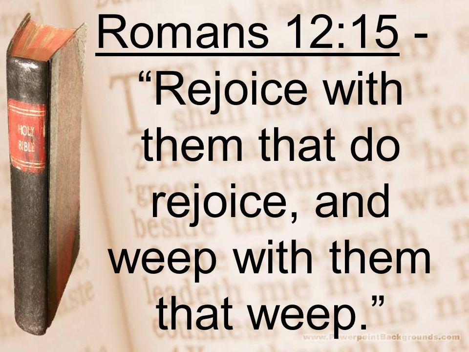 Image result for romans 12:15 kjv