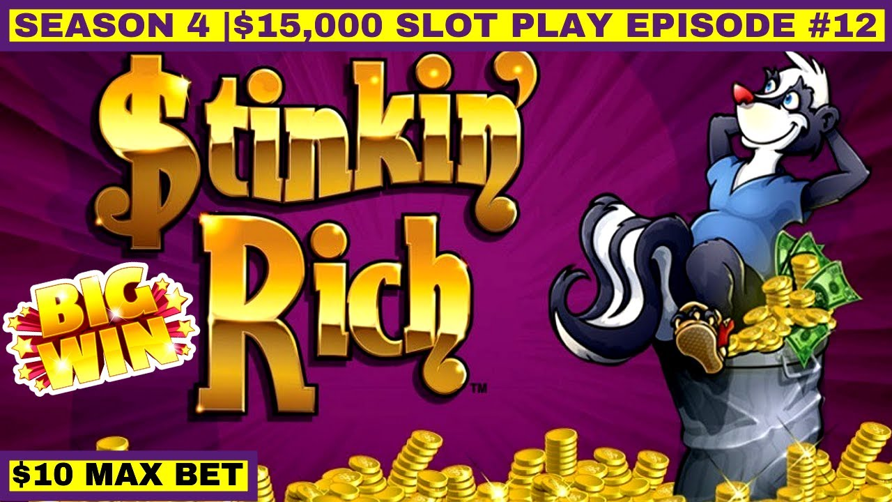 What Casino Has Slot Stinking Rich