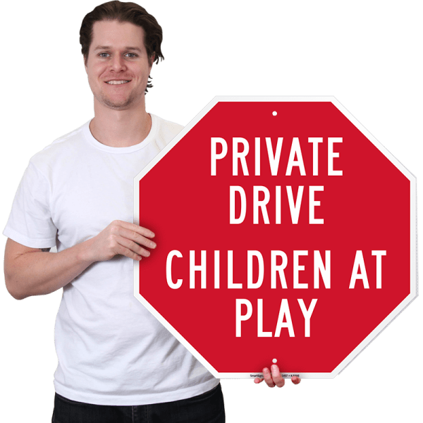 Children Play Sign - Private Drive Signs Sku -8466