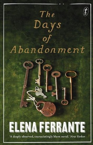 <i>The Days of Abandonment</i>, by Elena Ferrante.