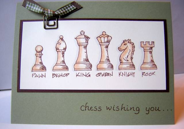 Chess Birthday Card By Nancystamps At Splitcoaststampers