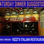 Saturday Night Dinner Suggestion This Week Rizzi S