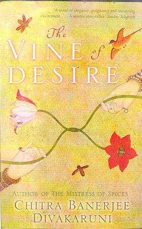 Vine of Desire (2002) — Chitra Divakaruni