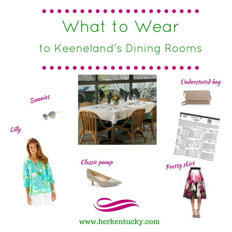 What To Wear To Keenelands Dining Rooms Kentucky Life