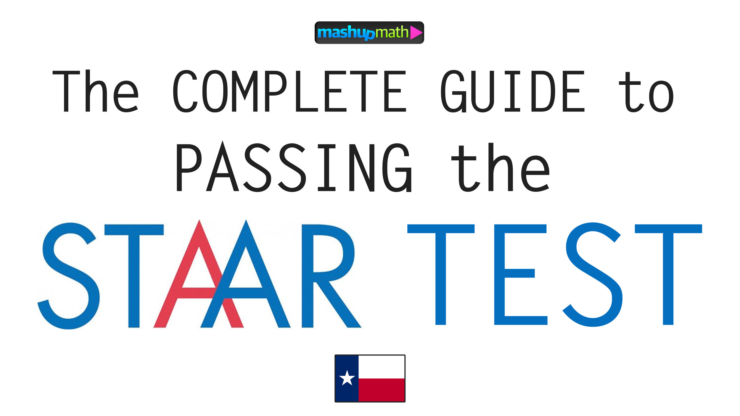 The Ultimate Guide to Passing the Texas STAAR Test — Mashup Math [ 1406 x 2500 Pixel ]