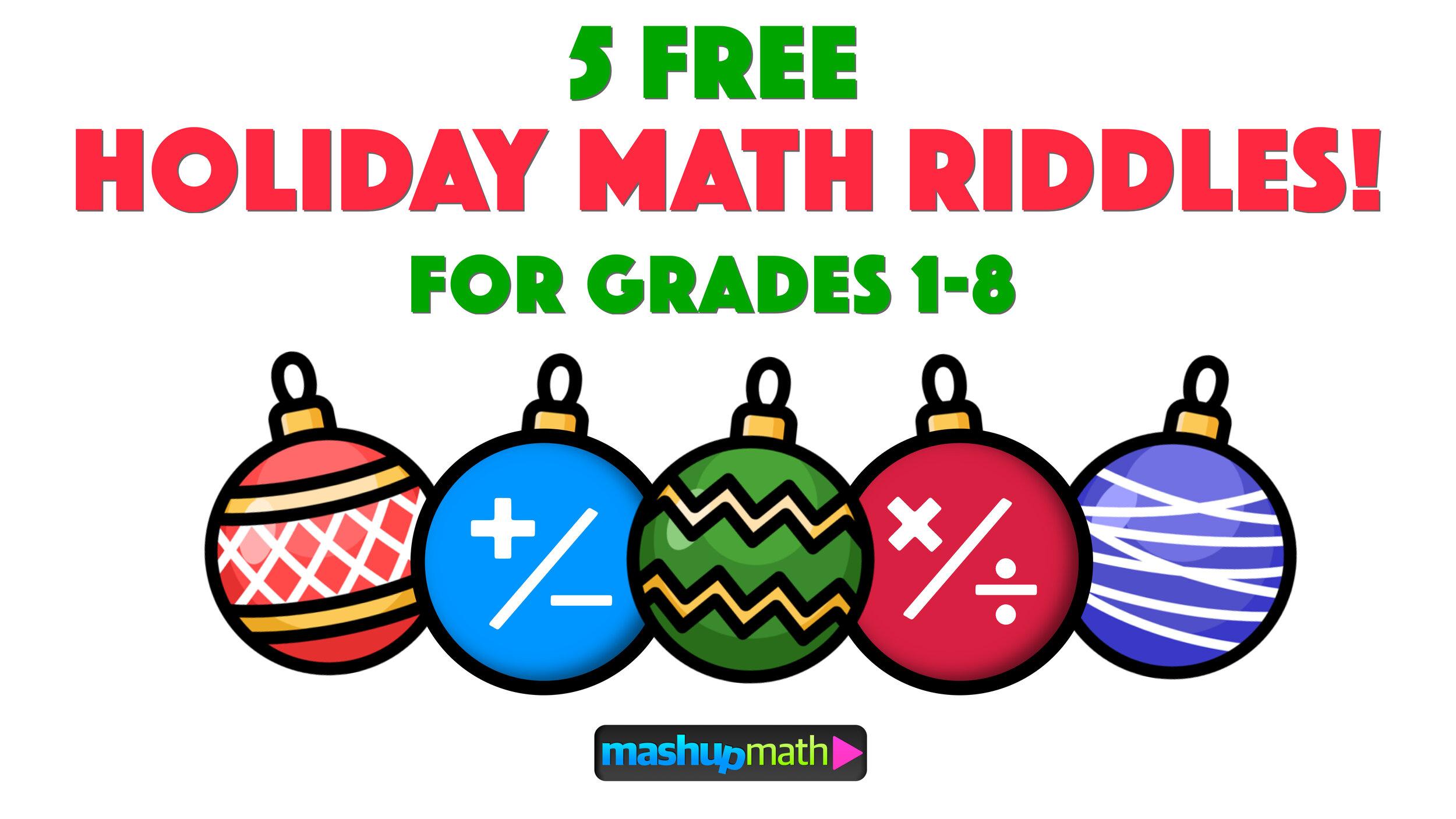 5 Fun Christmas Math Riddles and Brain Teasers for Grades 1-8 — Mashup Math [ 844 x 1500 Pixel ]