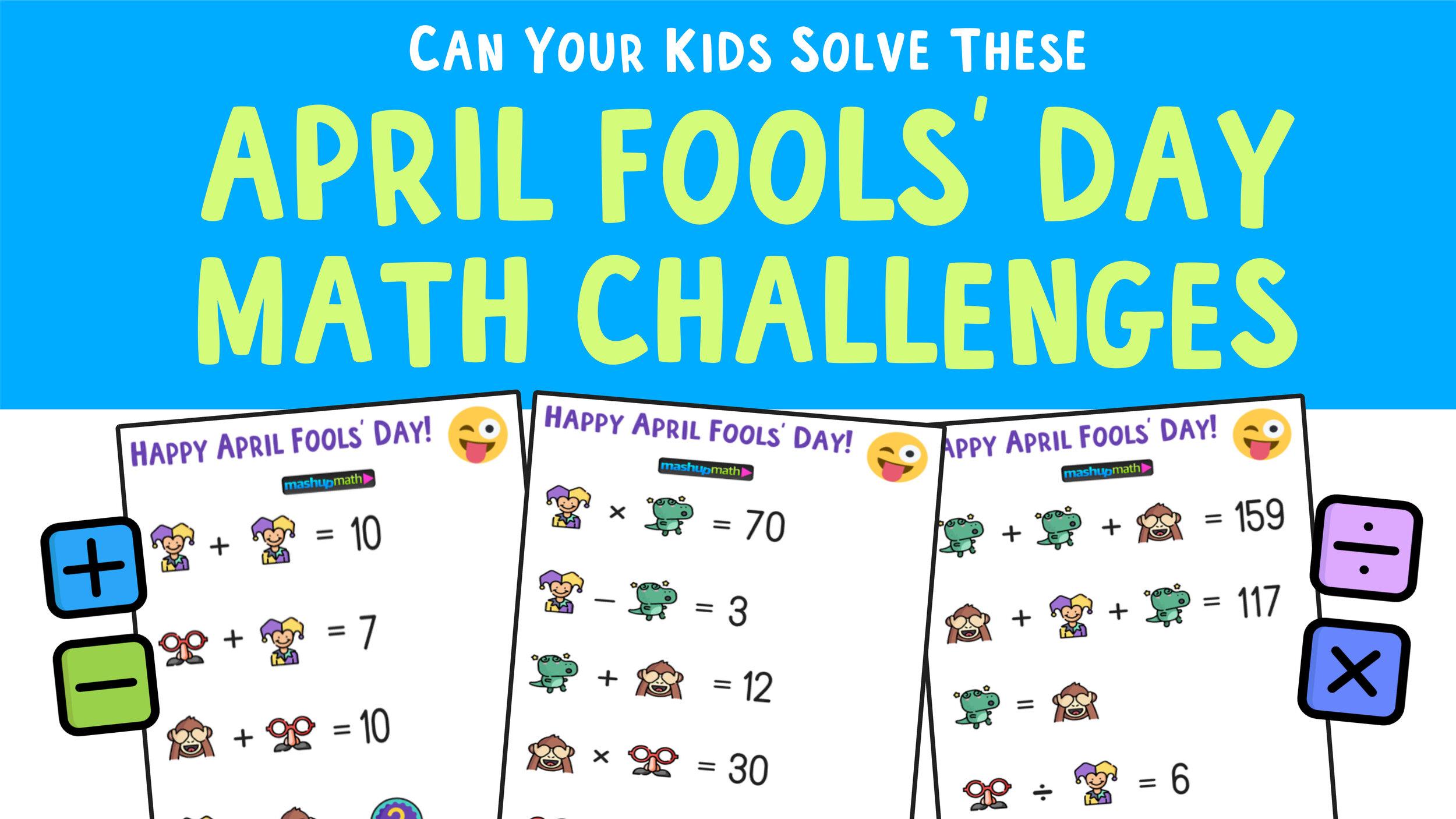 April Fools' Day Math Puzzle for Grades 1-6 — Mashup Math [ 1406 x 2500 Pixel ]