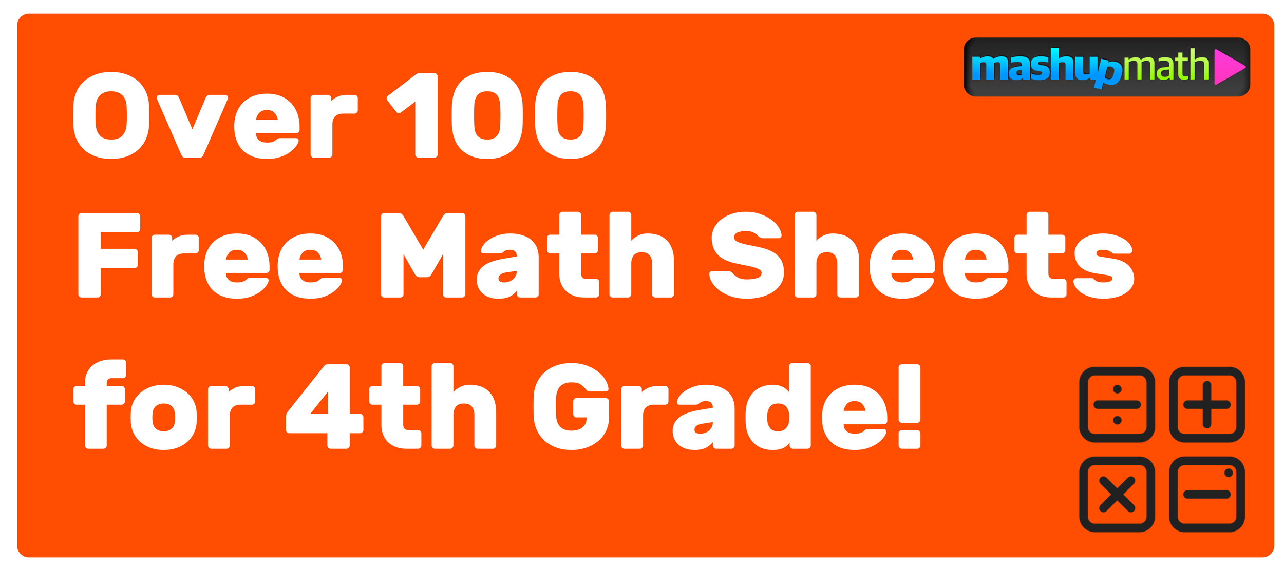 small resolution of Free Math Sheets for 4th Grade (Easy to Print!) — Mashup Math