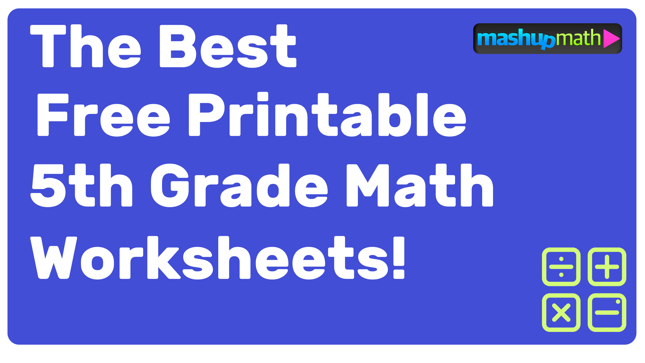 small resolution of Free Printable 5th Grade Math Worksheets (with Answers!) — Mashup Math