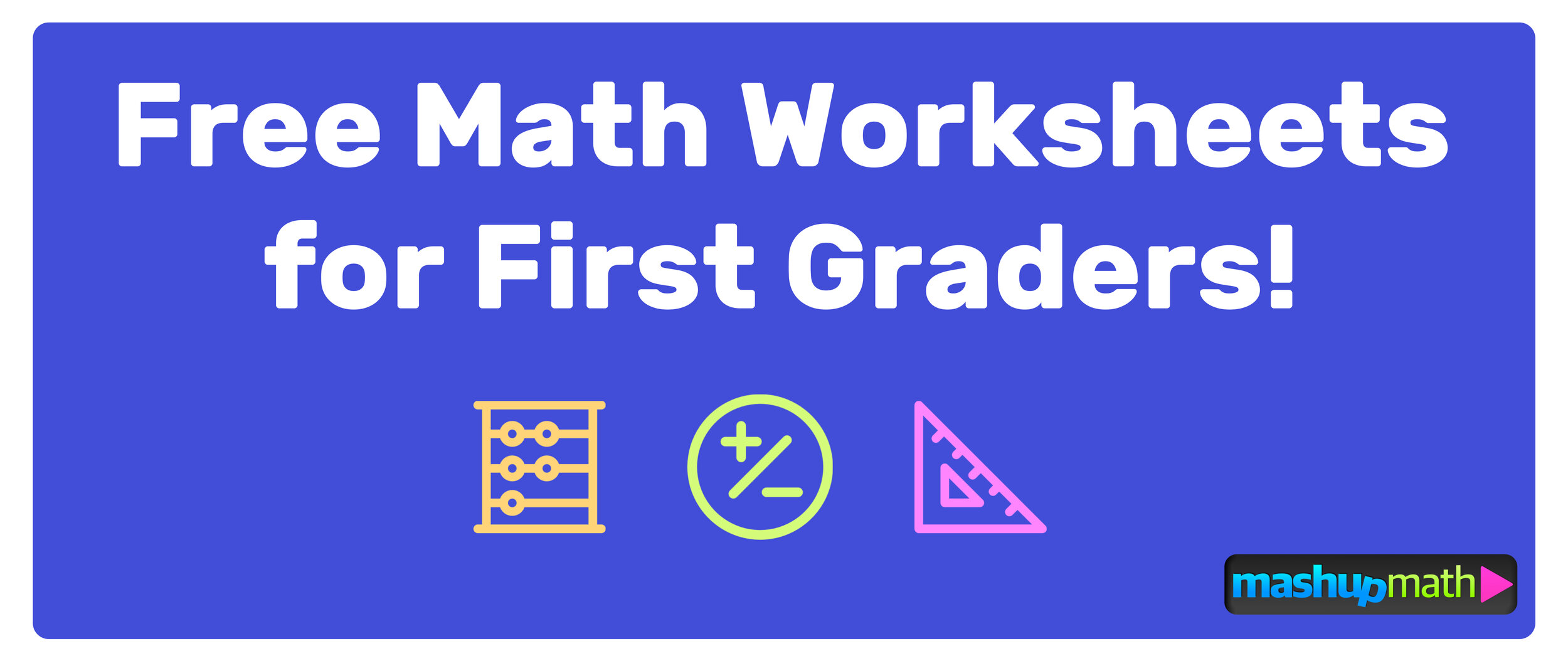 The Best Math Worksheets for 1st Grade Students — Mashup Math [ 1046 x 2500 Pixel ]