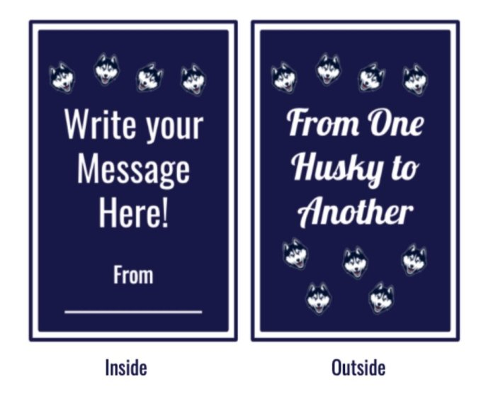 Students have the ability to select one of five unique card designs, with different Husky mascots. A personalized message may be written in the form, and the card is sent digitally by James.  Image courtesy of James Galske's    Google Form application   .