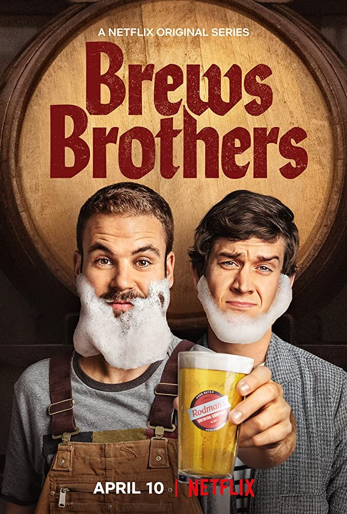 """Netflix has released many impressive shows and movies across a plethora of genres over the past couple years. """"Brews Brothers,"""" is an example of a Netflix idea gone horribly wrong.  Photo via IMDb.com ."""