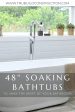 48 Inch Long Soaking Tubs That Will Make The Most Of Your Bathroom Trubuild Construction
