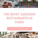 My Favourite Restaurants In Paris Lulu Escapes
