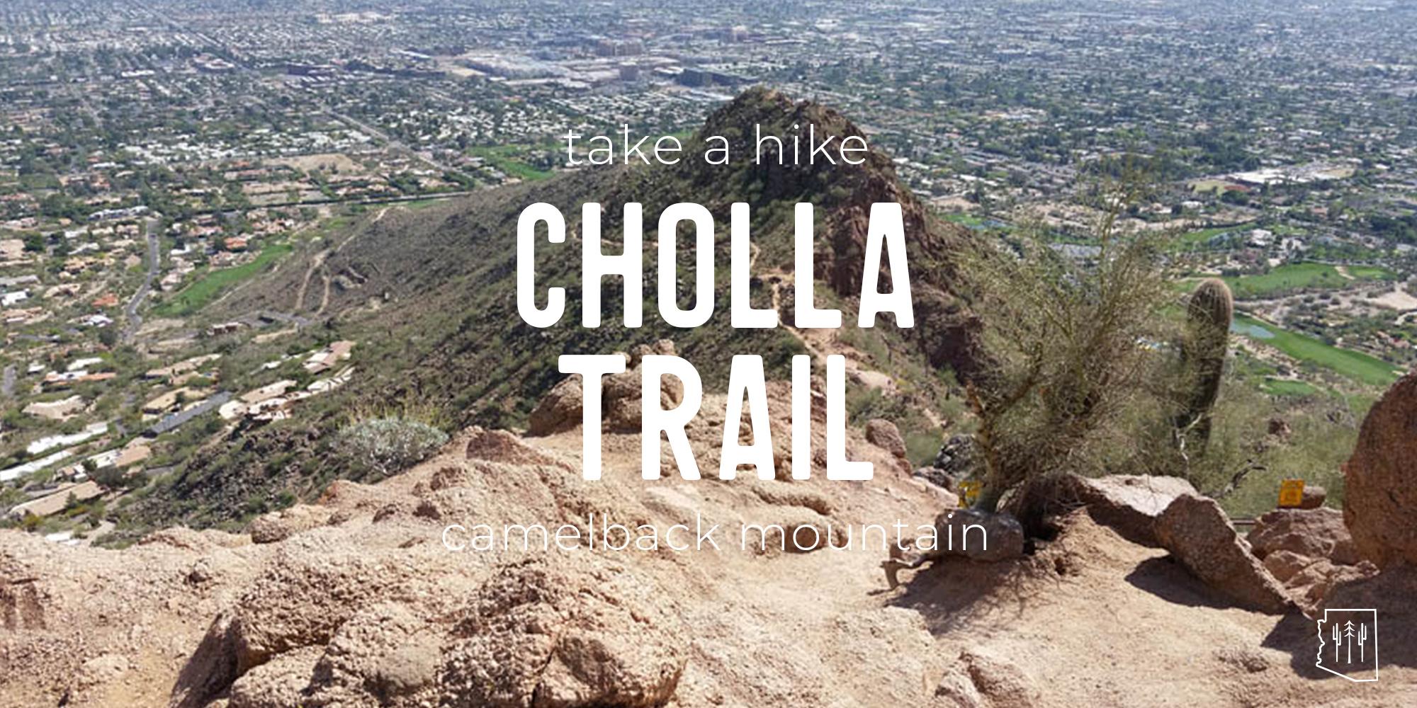5 out of 5 stars. Hike Cholla Trail Phoenix Arizona Hikers Guide
