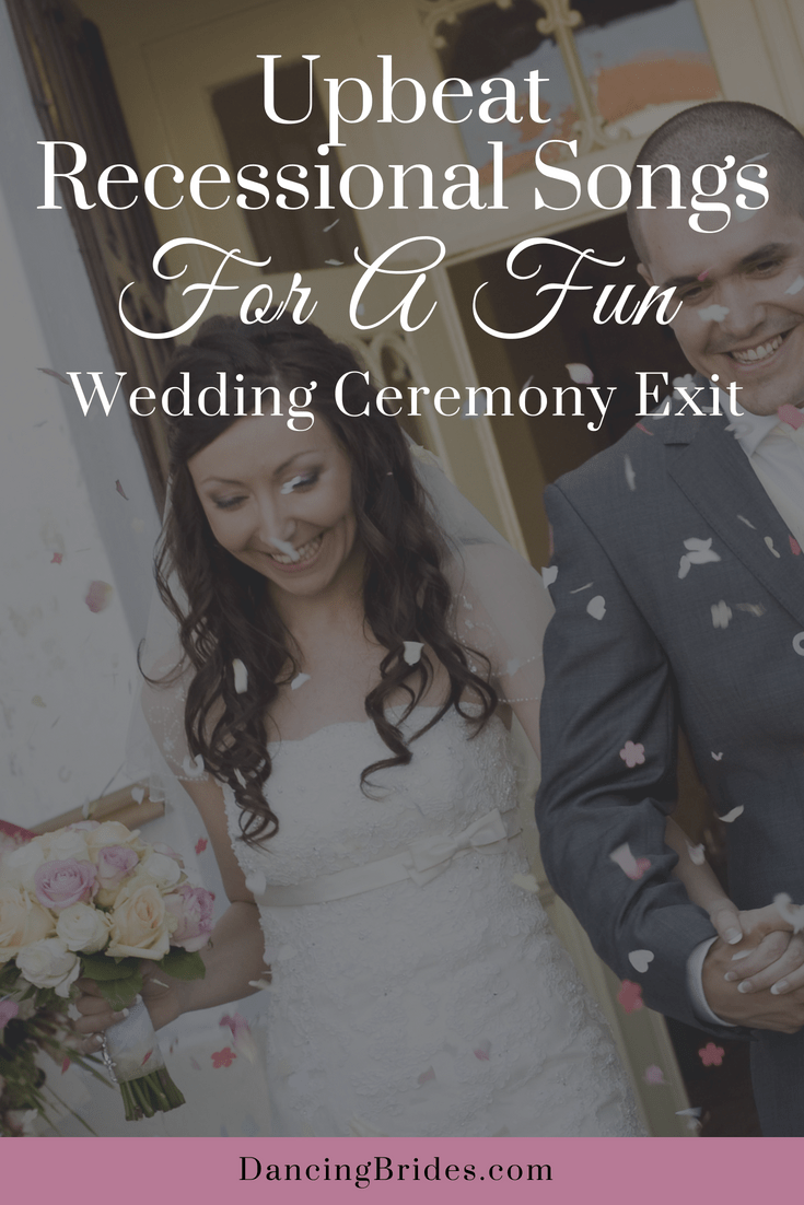 upbeat recessional songs for