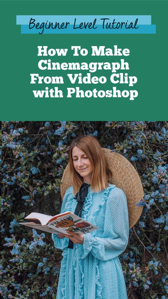How To Make A Cinemagraph From Video Clip In 4 Easy Steps Using ...