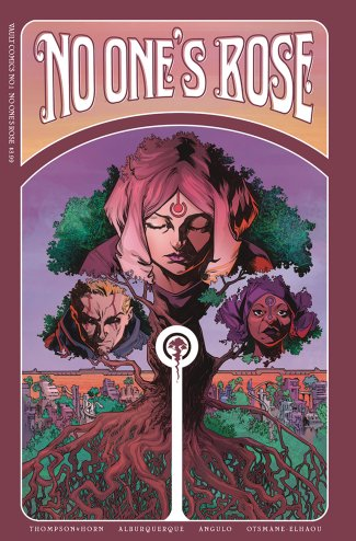 ADVANCED REVIEW: No One's Rose #1 — Comics Bookcase