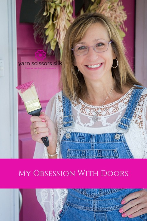 My Obsession With Doors by Yarn Scissors Silk