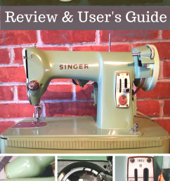 mar 10 singer 185 sewing machine how to restore troubleshoot and use [ 735 x 1102 Pixel ]