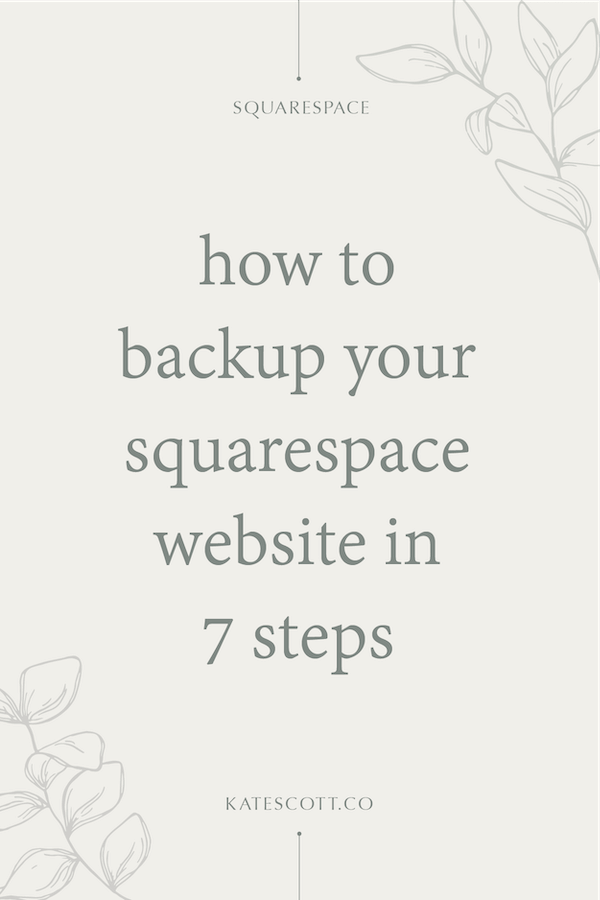 How to Backup Your Squarespace Website — Squarespace