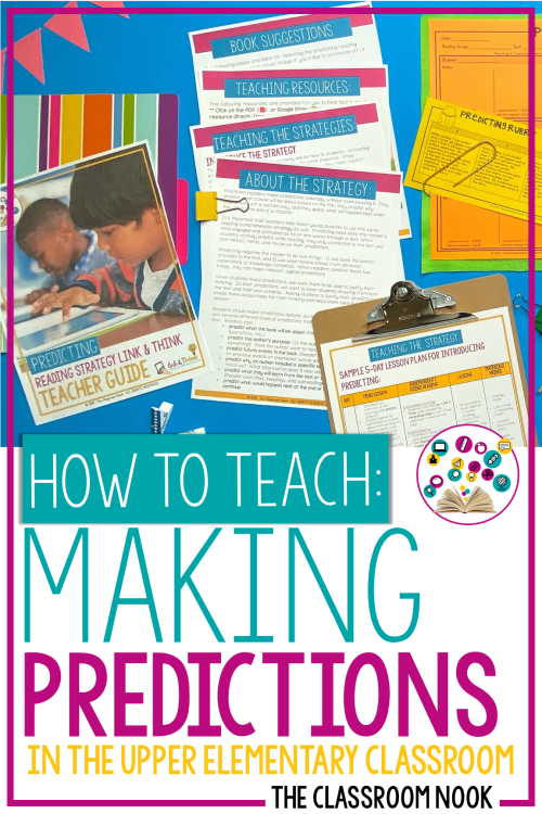 small resolution of Reading Comprehension Strategy Series: How To Teach Students to Make  Predictions While They Read — THE CLASSROOM NOOK